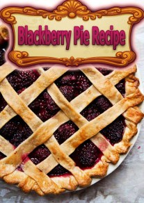 Blackberry Pie Recipe