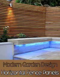 Quiet Corner:Horizontal Fence Panels: Modern Garden Design ...