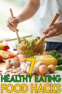 Eating Well – 7 Healthy Eating Food Hacks