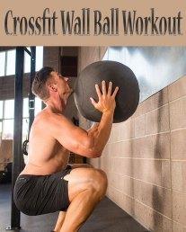 Crossfit Wall Ball Workout