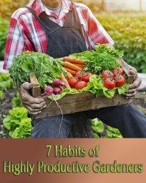 Gardening Tips - 7 Habits of Highly Productive Gardeners 2