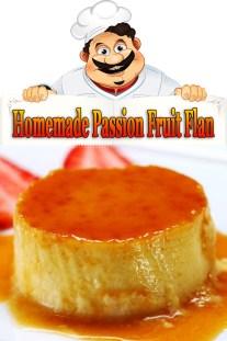 Homemade Passion Fruit Flan Recipe