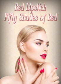 Red Lipstick: Fifty Shades of Red