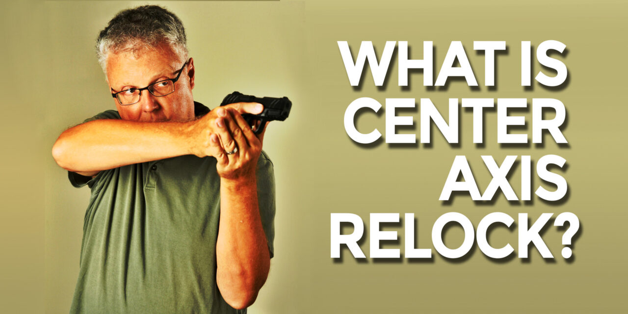 Center Axis Relock