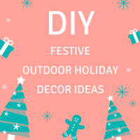Festive Outdoor Holiday Decor Ideas You Can DIY