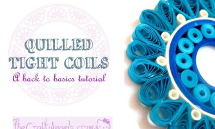 Basic Quilling – Making Flat Tight Coils