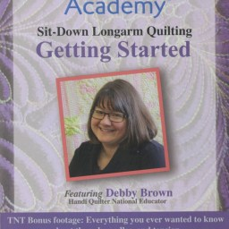 Quilter's Academy DVD Featuring Debby Brown. Volume 1: Getting Started.
