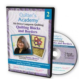 Quilter's Academy DVD Featuring Debby Brown. Volume 2: Quilting Blocks and Borders