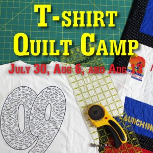 Come to T-shirt quilt camp and learn how to turn that pile of old T-shirts into a wonderful quilt, a little piece of home that is full of memories!