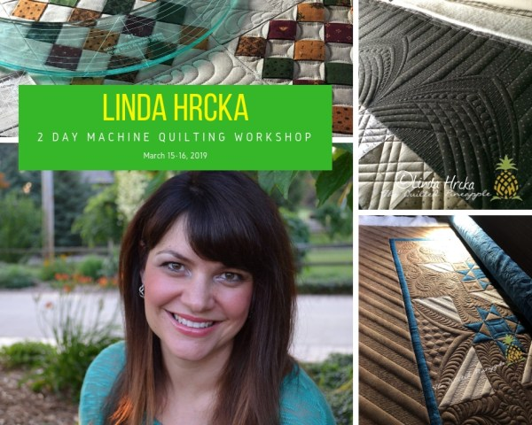 Linda Hrcka - 2 Day Machine Quilting Workshop March 15-16, 2019