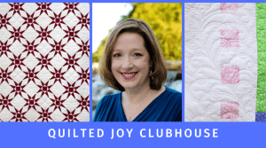 Quilted Joy Clubhouse