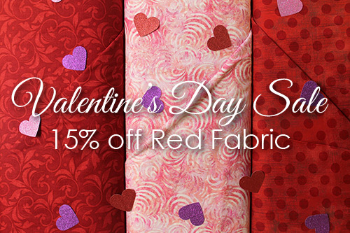 """Valentine's Day Sale, 15% off Red Fabric"" Feb 14-18, 2019"