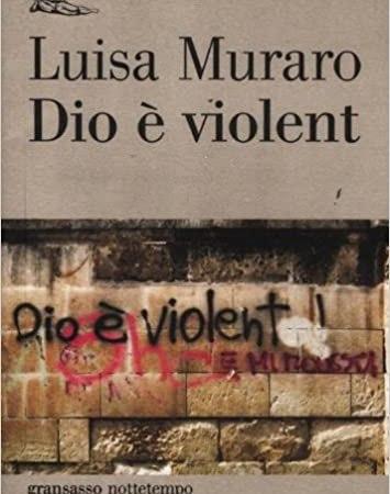 Dio è violent