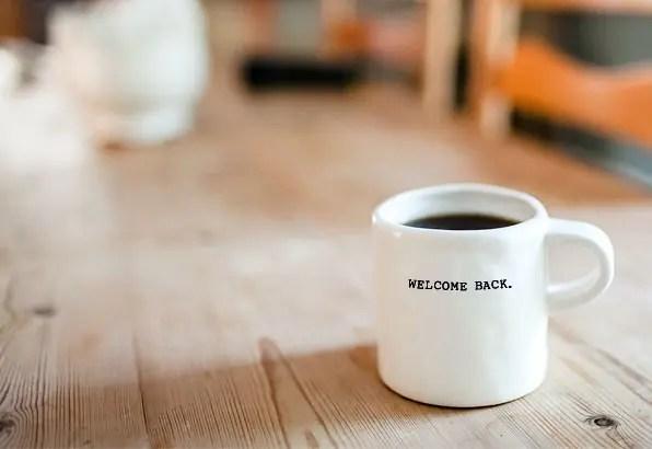 Welcome back mug
