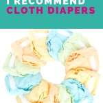 5 Reasons I Recommend Cloth Diapers
