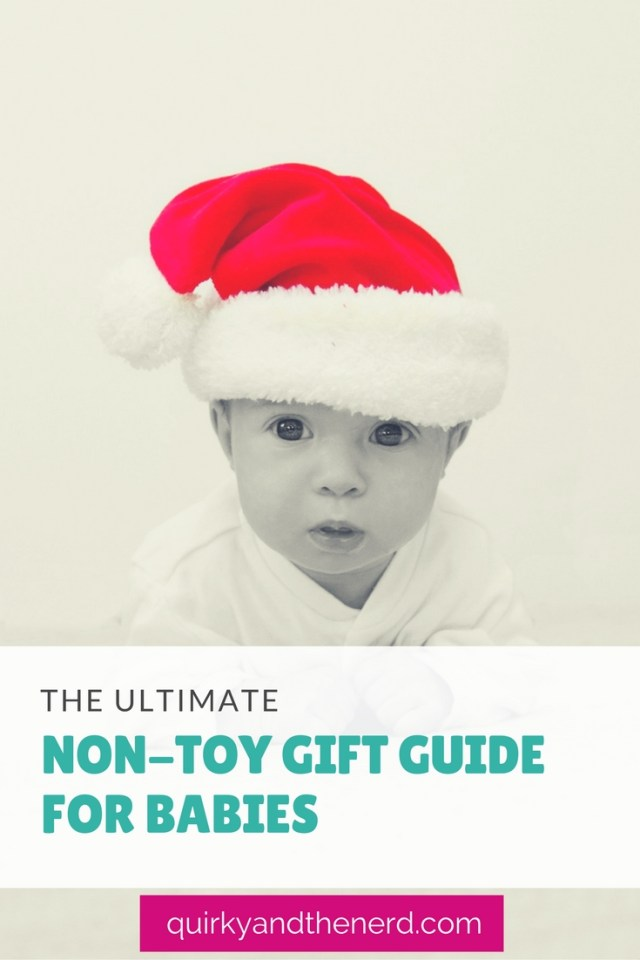 It is so easy to default to buying a kid a toy for the holidays. But what if you don't want to buy a toy? Or what if the parents are strict with their child's toys? Here is the ultimate guide to non-toy gifts for babies. quirkyandthenerd.com