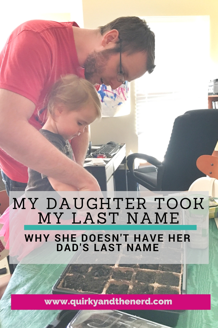 My husband and I have different last names, so when we had a child, we had to decide how to handle the last name situation. Read about why my daughter took my last name instead of my husband's. quirkyandthenerd.com