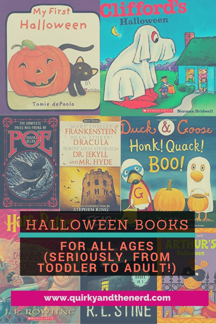 I love Halloween and I love to read. Naturally I had to put together a list of Halloween books to read during the month of October. From toddlers to adults, there is something for everyone! quirkyandthenerd.com