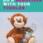 Tips and Tricks for Using a Nebulizer with Your Child