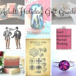 Quirky Chrissy's Adult (Not DIRTY Adult – Just Grown-Up Adult You Sicko) Holiday Gift Guide Extravaganza!