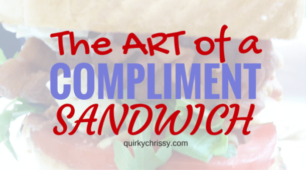 The compliment sandwich