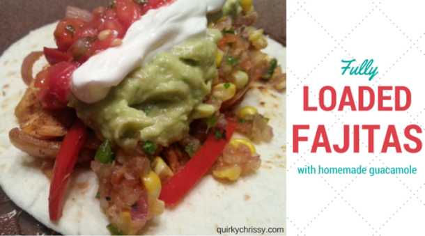 Fully Loaded Fajitas