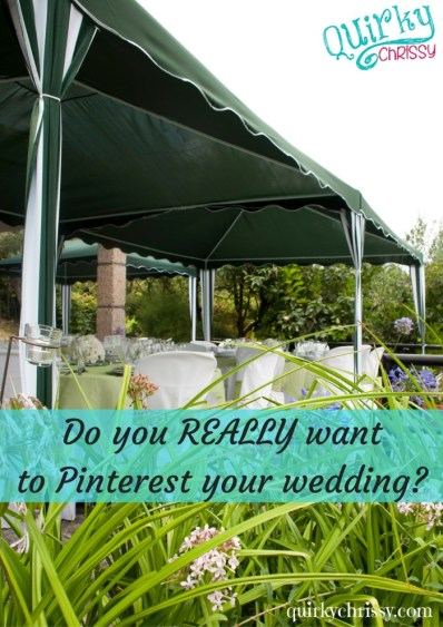 Do you really want to Pinterest your wedding-