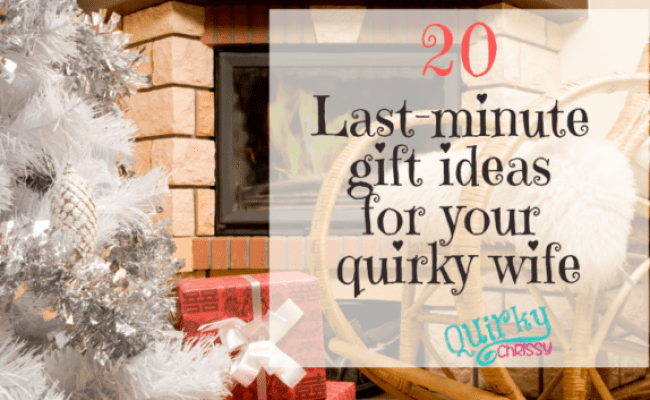 20 Last Minute Gifts For Your Quirky Wife
