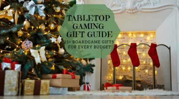Tabletop gaming gift guide