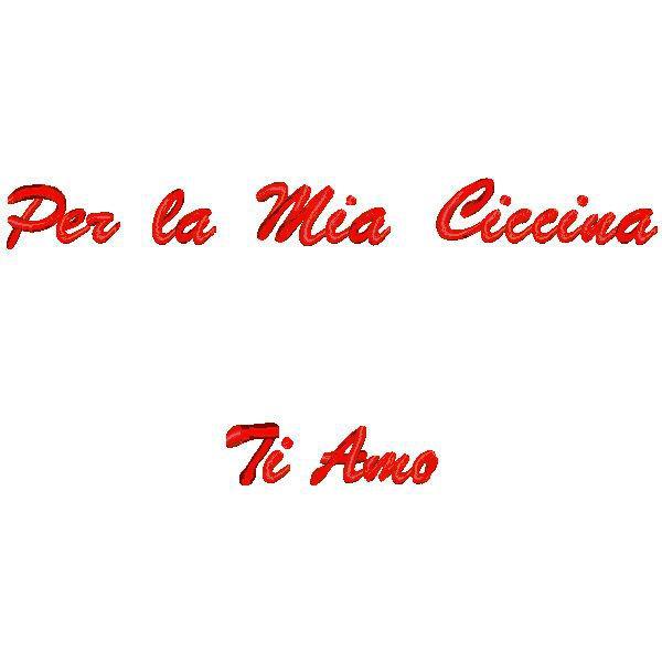 Cuscino con frase Per la mia Ciccina Ti Amo  Quorino  Vendita online di Gadget Ricamati