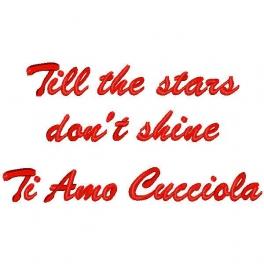 Cuore con frase ricamata Till the stars dont shine Ti Amo Cucciola  Quorino  Vendita online
