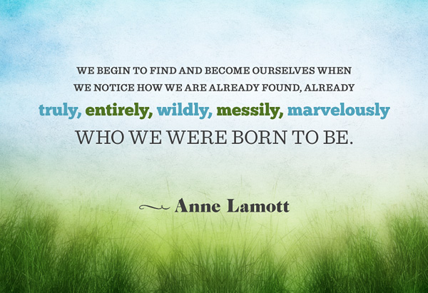 Inspirational Quotes Life Wallpapers Desktop Anne Lamott S Quotes Famous And Not Much Sualci Quotes 2019