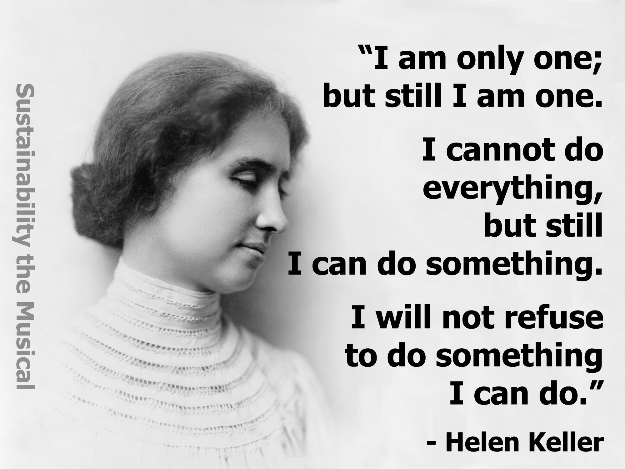 Helen Keller S Quotes Famous And Not Much