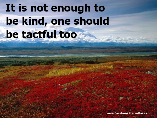 Famous Quotes About Tactful