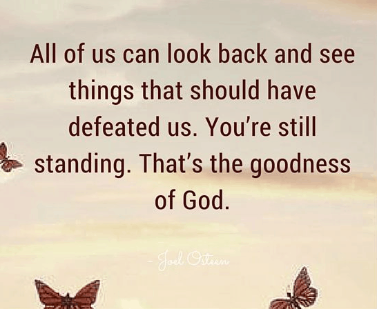 Image result for the goodness of the lord quotes