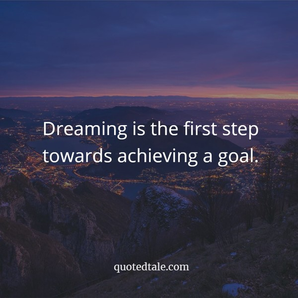 dreaming is first step