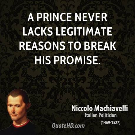 the lies and manipulation of political leaders described in the prince by niccolo machiavelli What term described the  which renaissance work is best categorized as mannerist-- the conscious manipulation and  machiavelli wrote in the prince that.