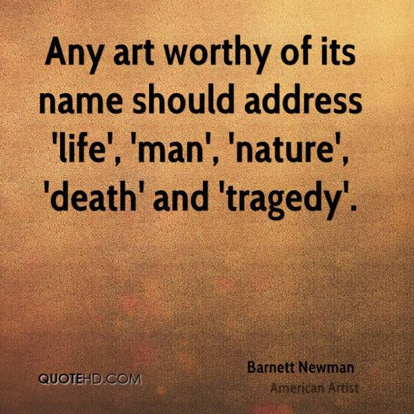 Barnett Newman Death Quotes Quotehd