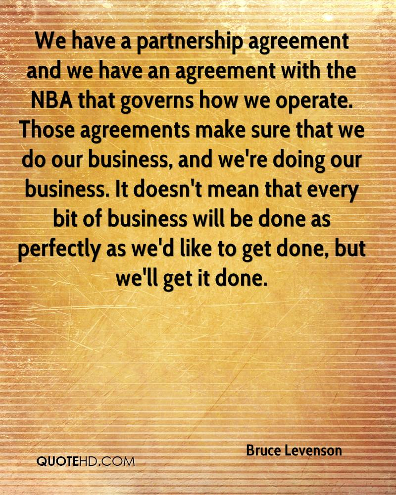 We Have A Partnership Agreement And We Have An Agreement With The Nba That  Governs How