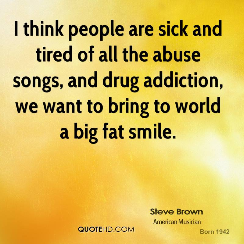 Quotes About Addiction Hurting Others