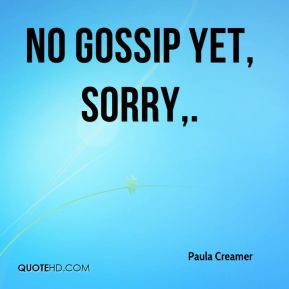 Gossip Quotes - Page 1   QuoteHD