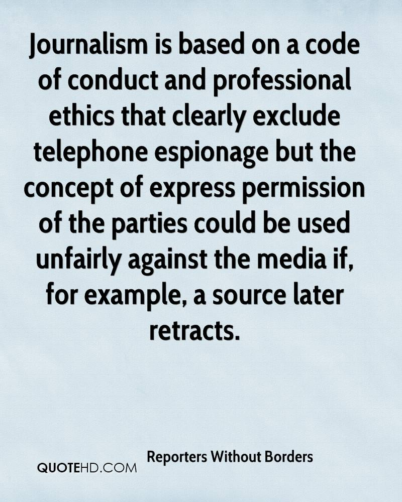 Journalism Is Based On A Code Of Conduct And Professional Ethics That  Clearly Exclude Telephone Espionage