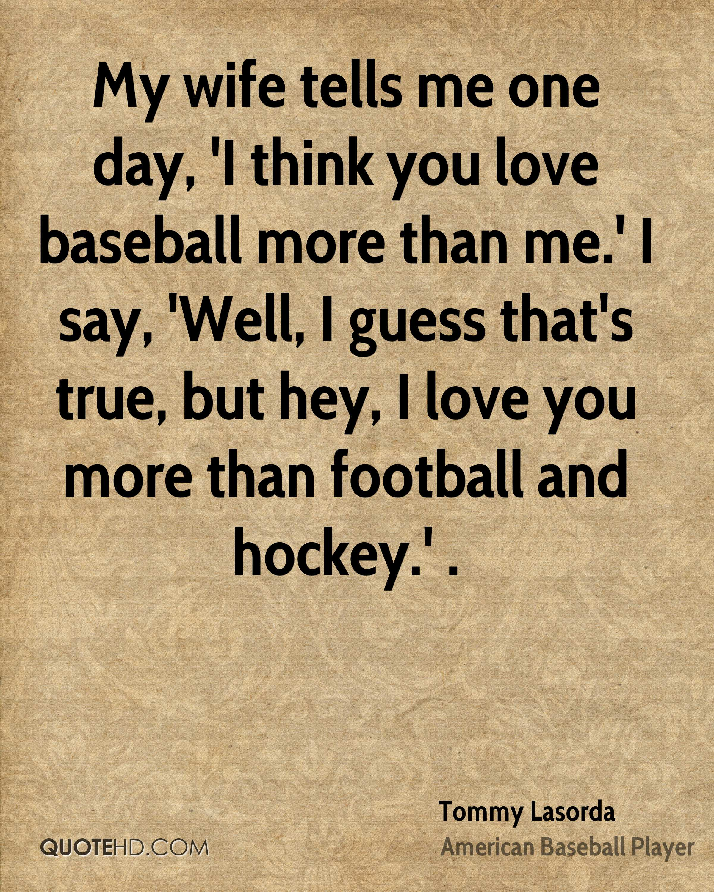 Baseball Quote Baseball Quotes Tommy Lasorda Picture