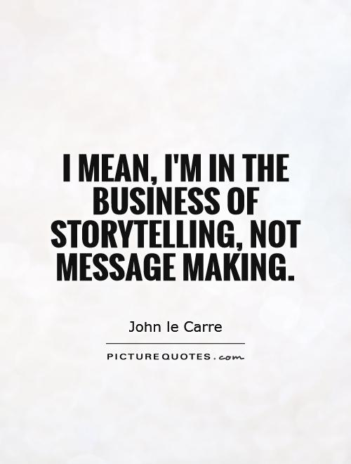 Quotes about Storytellers (139 quotes)
