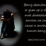 Quotes About Child Abandonment 34 Quotes