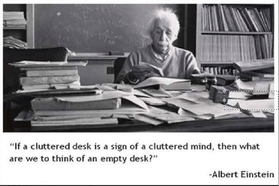 Quotes about Cluttered desk (34 quotes)