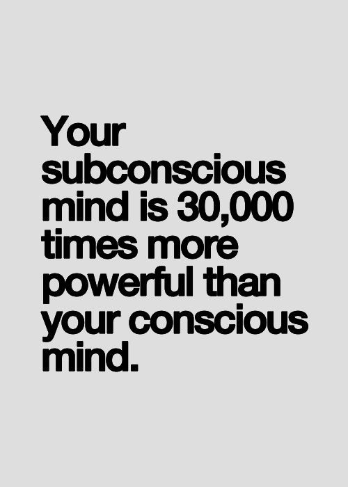 Quotes about Subconscious Mind (100 quotes)
