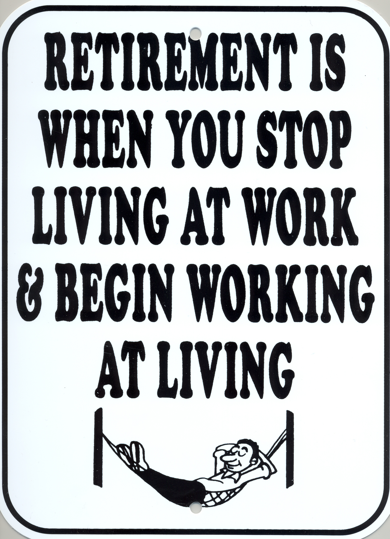 Quotes about Funny Retirement (53 quotes)