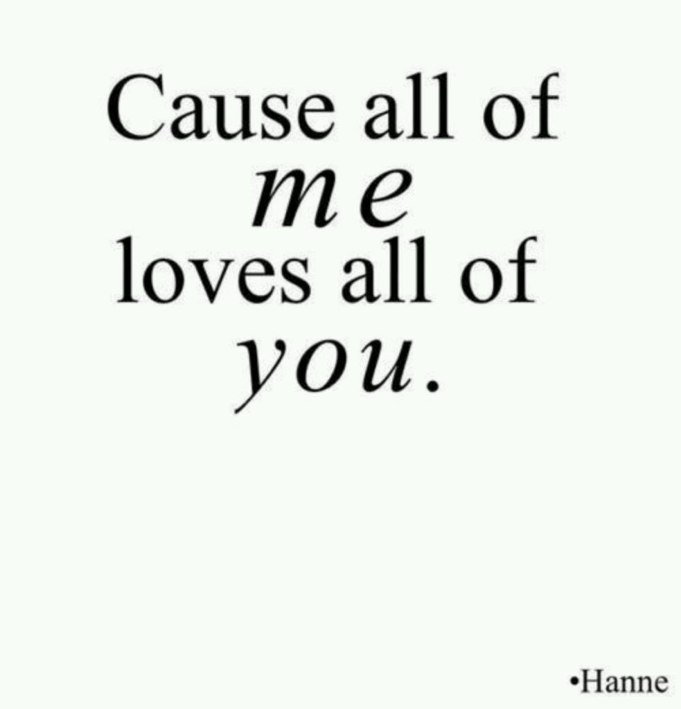 Quotes about All of me (867 quotes)