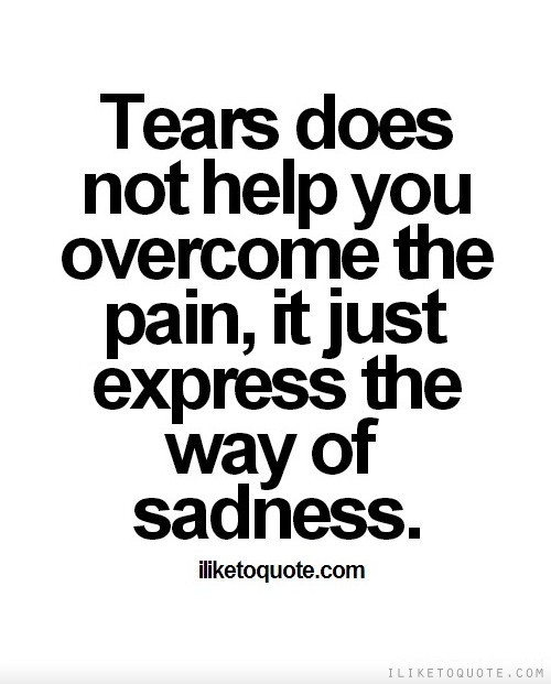 Quotes about About sadness (66 quotes)